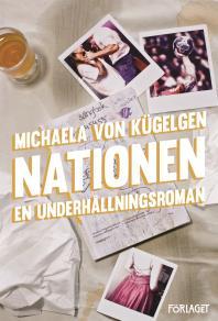 Cover for Nationen : en underhållningsroman