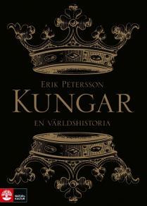 Cover for Kungar. En världshistoria