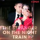 Cover for The Stranger on the Night Train