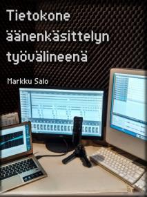 Cover for Tietokone äänenkäsittelyn työvälineenä