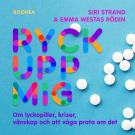 Cover for Ryck upp mig! : om lyckopiller, kriser, vänskap och att våga prata om det