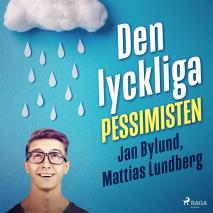 Cover for Den lyckliga pessimisten