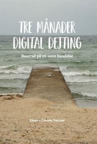 Cover for Tre månader digital dejting
