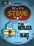 Cover for Kung Steve och alla hemlösa hjärtans blues