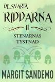Cover for Stenarnas tystnad: De svarta riddarna 11