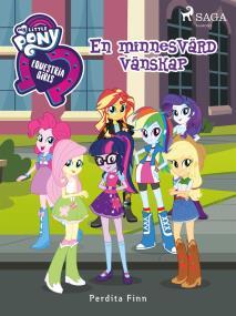 Cover for Equestria Girls - En minnesvärd vänskap