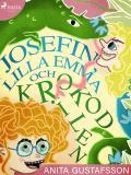 Cover for Josefin, lilla Emma och krokodilen