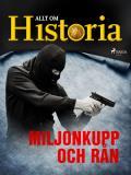 Cover for Miljonkupp och rån