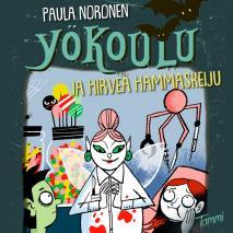 Cover for Yökoulu ja hirveä hammaskeiju