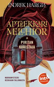 Cover for Apteekkari Melchior ja Piritan kuristaja