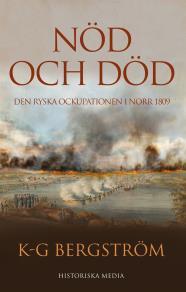 Cover for Nöd och död. Den ryska ockupationen i norr 1809