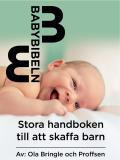 Cover for Babybibeln - Stora handboken till att skaffa barn