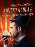 Cover for Ontto neula: Arse`ne Lupinin seikkailuja