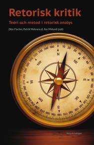 Cover for Retorisk kritik. Teori och metod i retorisk analys