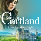Cover for Love by Moonlight (Barbara Cartland's Pink Collection 122)