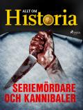 Cover for Seriemördare och kannibaler