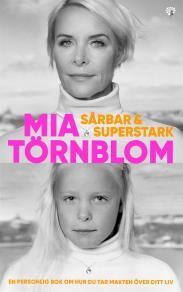 Cover for Sårbar och Superstark : En personlig bok om hur du tar makten över ditt liv