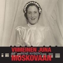 Cover for Viimeinen juna Moskovaan