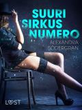 Cover for Suuri sirkusnumero - eroottinen novelli