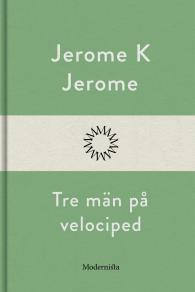 Cover for Tre män på velociped