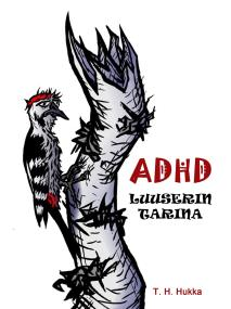 Cover for ADHD- luuserin tarina