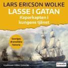 Cover for Lasse i Gatan. Kaparkapten i kungens tjänst