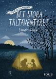 Cover for Äventyrliga Klubben : Det stora tältäventyret