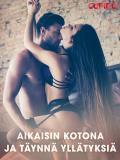 Cover for Aikaisin kotona ja täynnä yllätyksiä