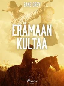 Cover for Erämaan kultaa