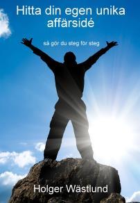 Cover for Hitta din egen unika affärsidé - så gör du steg för steg