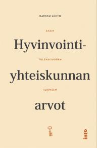 Cover for Hyvinvointiyhteiskunnan arvot