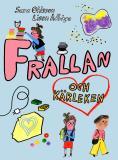 Cover for Frallan och kärleken