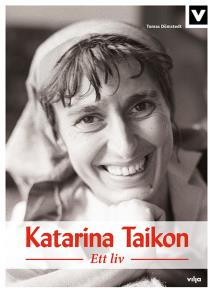 Cover for Katarina Taikon - Ett liv