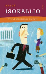 Cover for Yrjänä Mäyräjärven iltalypsy