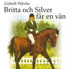 Cover for Britta och Silver får en vän