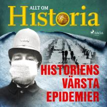 Cover for Historiens värsta epidemier