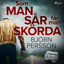 Cover for Som man sår får man skörda
