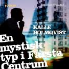 Cover for En mystisk typ i Farsta centrum