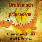 Cover for Draken och prinsessan, en godnattsaga i meditationsform