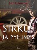 Cover for Sirkus ja pyhimys: romaani vanhaan tyyliin