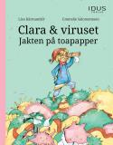 Cover for Clara & viruset : Jakten på toapapper