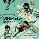 Cover for Syskonen Tilly – Bibliotekskuppen