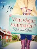 Cover for Vem vågar sommaren?
