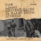 Cover for Seriemördaren på Malmö östra sjukhus