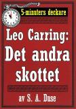 Cover for 5-minuters deckare. Leo Carring: Det andra skottet. Återutgivning av text från 1916