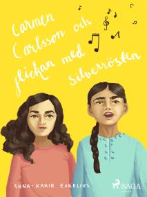 Cover for Carmen Carlsson och flickan med silverrösten