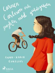 Cover for Carmen Carlsson och pojken med guldcykeln