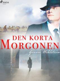 Cover for Den korta morgonen