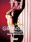 Cover for Gränslös 10 noveller (samlingsvolym)