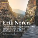 Cover for Den oövervinnerlige Oskar Skedås aningslösa vandring till Santiago de Compostela
